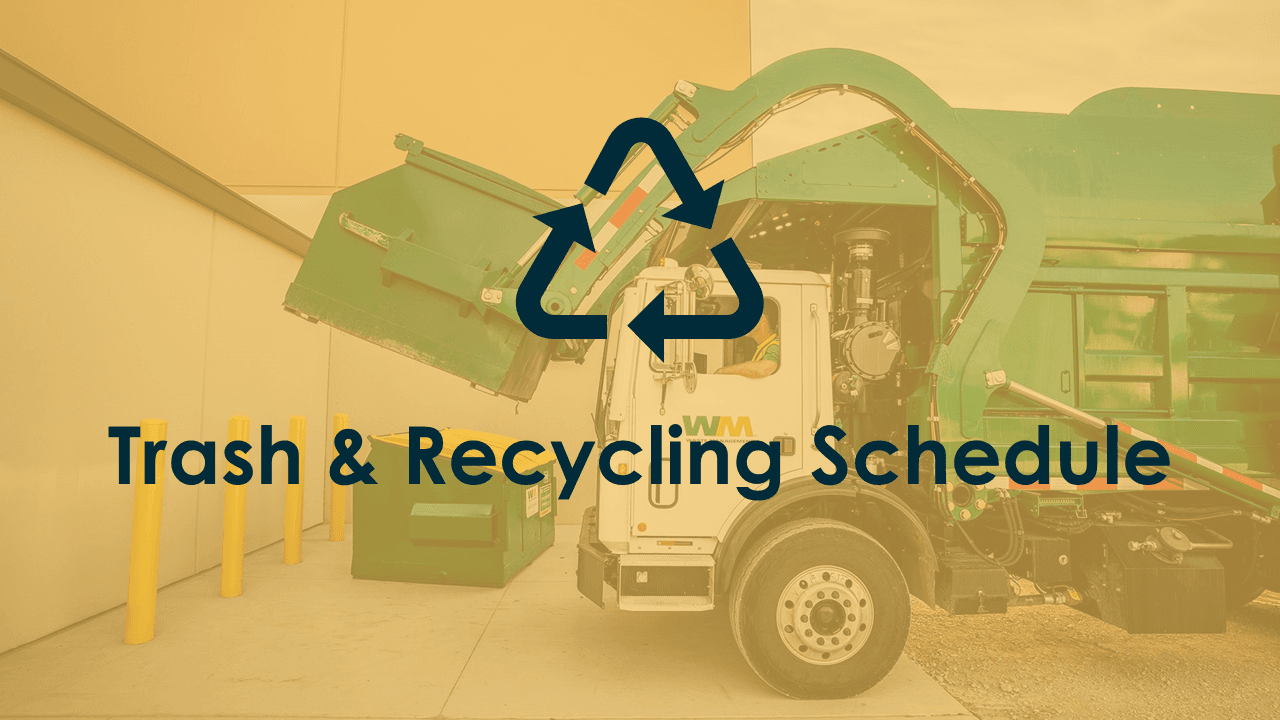 Trash and Recycling Schedule